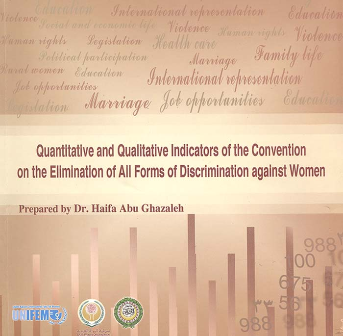 Quantitative and Qualitative Indicators of the Convention on the Elimination of All Forms of Discrimination Against Women